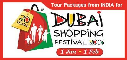 Dubai Shopping Festival 2015 Tour Packages from India