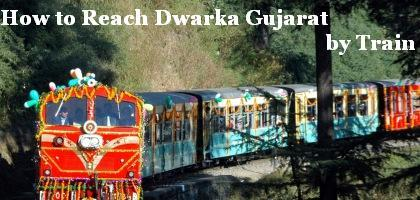 How To Reach Dwarka Gujarat By Train From Different Cities