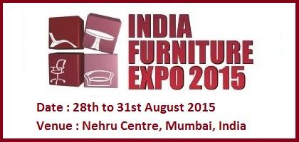 India Furniture Expo Mumbai From 28 To 31 August 2015