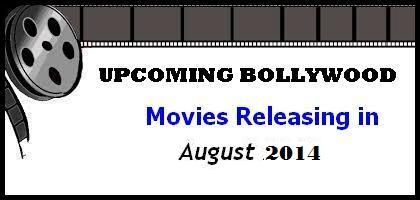 august bollywood movies