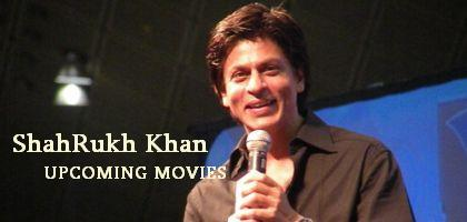 New Upcoming Movies Shah Rukh Khan Release Date: 2014
