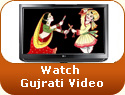 Watch Gujarati Video