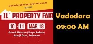 11th Vadodara Property Fair by Vadodara Property Centre 2018 Date - Venue Detail