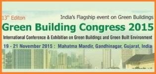 13th Green Building Congress 2015 Gandhinagar - International Conference Exhibition on Green Building