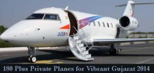 180 Plus Private Planes of Businessmen will arrive for Vibrant Gujarat Summit 2015