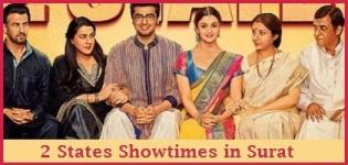 2 States Showtimes Surat - Show Timing Online Booking in Surat Cinemas Theatres