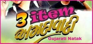 3 Item Amdavadi 2015 Gujarati Comedy Natak
