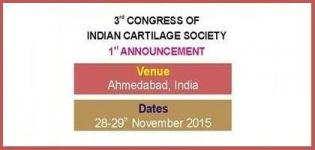 3rd Congress of Indian Cartilage Society in Ahmedabad from 28 & 29 November 2015