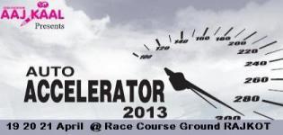 AAJ KAAl Presents - Auto Accelerator 2013 - Automobile Show in Rajkot