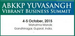 ABKKP Yuvasangh Vibrant Business Summit 2015 Gandhinagar Gujarat