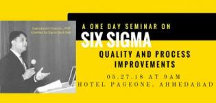A One-Day Seminar, Six Sigma and Quality Process Improvements by Gajendrasinh Chanchu