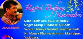 Achal Mehta in Vadodara for Ratri Before Navratri 2015 live by Lions Club of Baroda