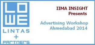 Advertising Workshop in Ahmedabad Gujarat 2014 by LOWE LINTAS - IIMA INSIGHT