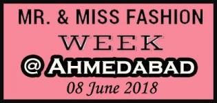 Ahmedabad Auditions Mr. and Miss Fashion Week 2018 Date Time and Venue Details