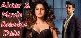 Aksar 2 Hindi Movie 2017 - Release Date and Star Cast Crew Details