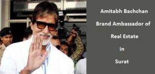 Amitabh Bachchan Brand Ambassador of Real Estate in Surat