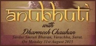 Anubhuti Concert with Dharmesh Chauhan in Surat from 31st August 2015