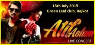 Atif Aslam Live Concert at Green Leaf Club Rajkot on 18th July 2015