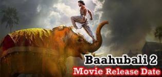 Baahubali 2 Movie Release Date - Baahubali: The Conclusion 2017 Hindi Movie
