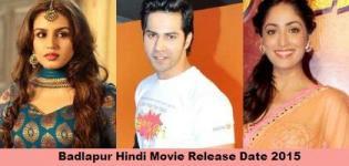 Badlapur Hindi Movie Release Date 2015 - Badlapur Bollywood Film with Cast Crew Details