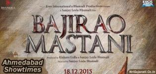 Bajirao Mastani Showtimes in Ahmedabad - Bajirao Mastani Movie Show Timings Ahmedabad Cinemas Theaters