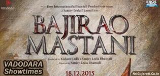 Bajirao Mastani Showtimes in Vadodara - Bajirao Mastani Movie Show Timings Baroda Cinemas Theaters