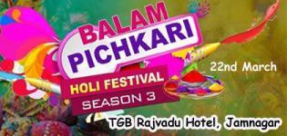 Balam Pichkari Season 3 Holi Festival 2019 in Jamnagar at TGB Rajvadu Hotel