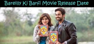 Bareilly Ki Barfi Hindi Movie 2017 - Release Date and Star Cast Crew Details