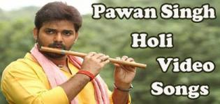 Bhojpuri Famous Singer Pawan Singh Holi Videos - Latest 2018 Holi Ke Gane
