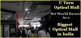 U Turn Optical Mall set World Record as a Biggest Optical Mall in India