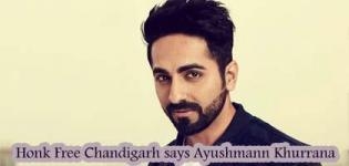 Bollywood Actor Ayushmann Khurrana Takes a New Initiative to Make Chandigarh Honk Free