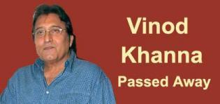 Bollywood Actor Vinod Khanna Passed Away on 27th April 2017 - Vinod Khanna Death News