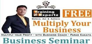Business Seminar on Multiply Your Business and Profit by Business Coach Parag Kakaiya