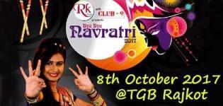 Bye Bye Navratri 2017 with Kinjal Dave in Rajkot at TGB Hotel on 8th October