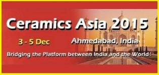 Ceramics Asia 2015 - Asia International Ceramics Industry Exhibition at Ahmedabad