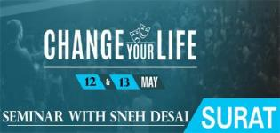 Change Your Life Workshop by India's Leading Life Coach, Sneh Desai at Surat