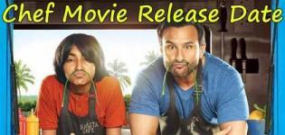 Chef Hindi Movie 2017 - Release Date and Star Cast Crew Details