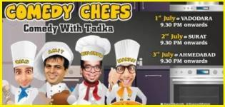 Comedy Chefs - Comedy with Tadka by The Comedy Factory at Vadodara / Surat / Ahmedabad