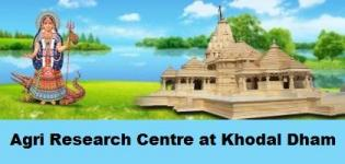 Agri Research Center at Khodaldham Gujarat - New Agriculture Research Center in Kagwad India