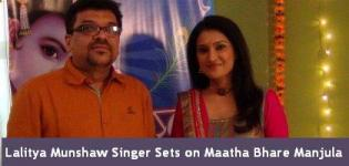 Lalitya Munshaw Singer Sets of Gujarati Serial