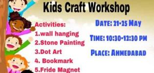 Craft Workshop 2018, Summer Camp arrange for your Tinny Toddlers in Ahmedabad