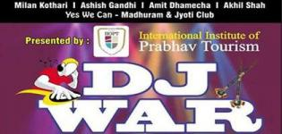 DJ WAR 2015 in Rajkot Gujarat by International Institute of Prabhav Tourism on 12th October