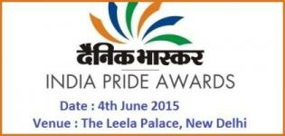 Dainik Bhaskar India Pride Awards 2015 at New Delhi on 4th June