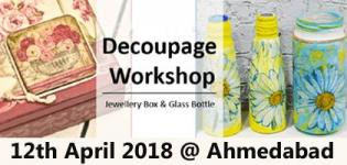 Decoupage Workshop 2018 in Ahmedabad on 12th April - Venue Details