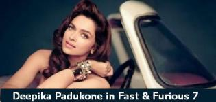 Deepika Padukone in Fast & Furious 7 - Deepika Padukone New Upcoming Hollywood Movie