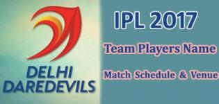 Delhi Daredevils (DD) IPL 2017 Cricket Team Players Name - Match Schedule and Venue Details
