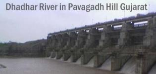 Dhadhar River in Pavagadh Hill Gujarat - Dhadhar River Basin History Details and Photos