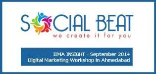 Digital Marketing Workshop in Ahmedabad by SOCIAL BEAT- IIMA INSIGHT September 2014
