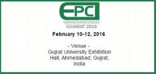 EPC Gujarat 2016 Ahmedabad - World Meet of Engineering Procurement & Construction Industry