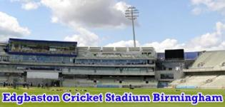 Edgbaston Cricket Stadium ICC Champions Trophy 2017 Match Schedule in Birmingham England